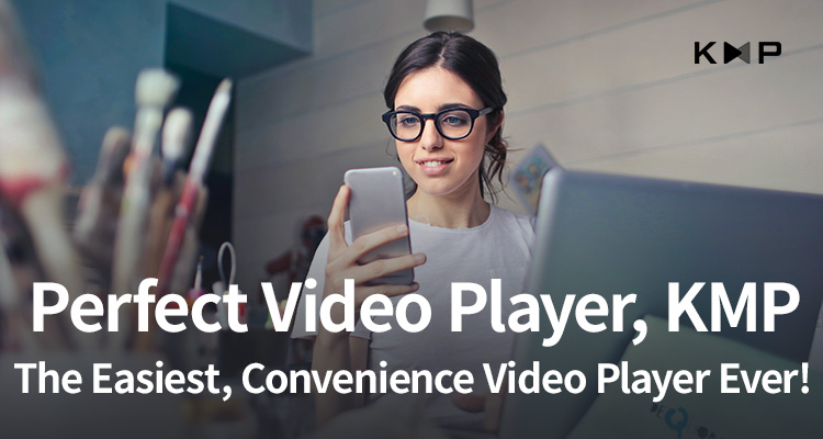 Perfect Video Player, KMP The Easiest, Convenience Video Player Ever!